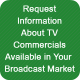 Request Information about our TV Commercials